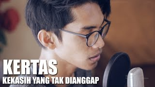 Video KERTAS - KEKASIH YANG TAK DIANGGAP (Cover By Tereza) MP3, 3GP, MP4, WEBM, AVI, FLV Desember 2018