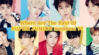 Video Where Are The Rest Of SUPER JUNIOR members Now ?? MP3, 3GP, MP4, WEBM, AVI, FLV April 2018