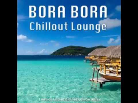 Bora Bora Chillout Lounge Luxury Island Dreams in Paradise