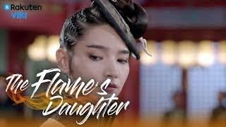 Video The Flame's Daughter - EP2 | Take All My Money [Eng Sub] MP3, 3GP, MP4, WEBM, AVI, FLV Maret 2018