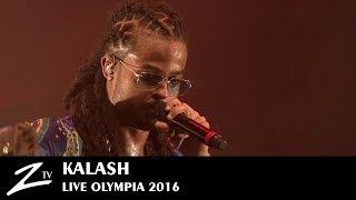 Kalash - Plezi - Olympia 2016 - LIVE HD