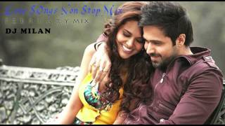 Valentine Mashup - 2013 Bollywood Non Stop Love Song - DJ Milan