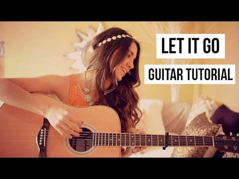 LET IT GO – JAMES BAY GUITAR TUTORIAL // Easy Beginner Lesson