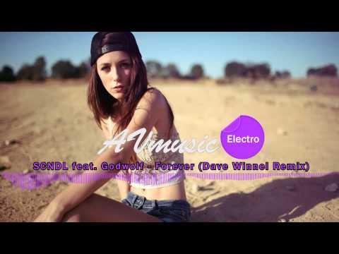 SCNDL feat. Godwolf - Forever (Dave Winnel Remix)
