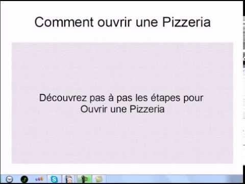 comment ouvrir pizzeria