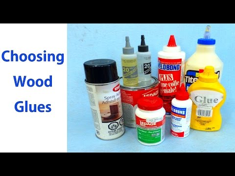 How to Choose Wood Glues - Beginners #7 - a Woodworkweb woodworking video