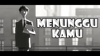 Video Anji - Menunggu Kamu ( Official Animated Cover ) MP3, 3GP, MP4, WEBM, AVI, FLV Juli 2018