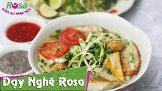 Bún Cá Sứa Nha Trang [Món ngon vùng miền] - Số 2 Hàn Thuyên - Nha Trang