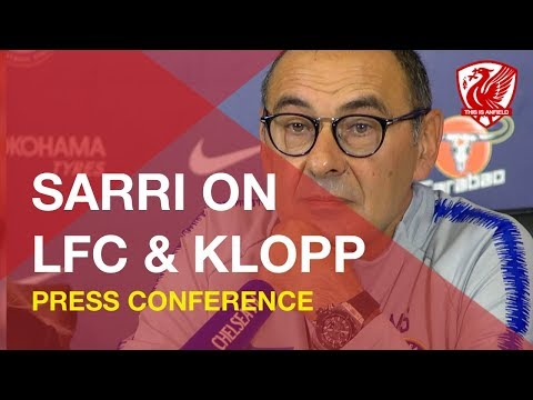 Liverpool Are Ready To Win Trophies | Maurizio Sarri On LFC & Klopp