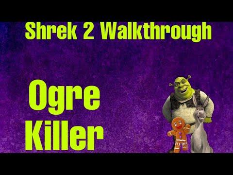 Shrek 2 Walkthough-Part 4-Ogre Killer