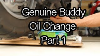 2. Genuine Buddy - Oil Change Part 1