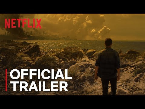 How It Ends | Official Trailer [HD] | Netflix