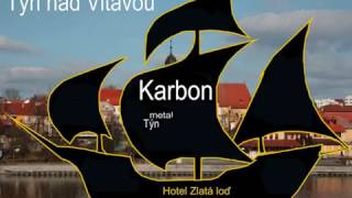 Video Karbon, Týn nad Vltavou, Vinárna Zlatá Loď, 22.4.2017, Foto Syky