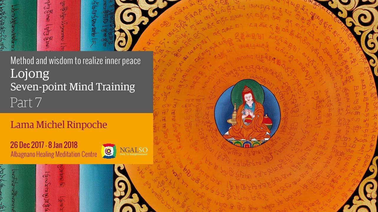 L' addestramento mentale del Lojong: metodo e saggezza per realizzare la pace interiore - parte 7