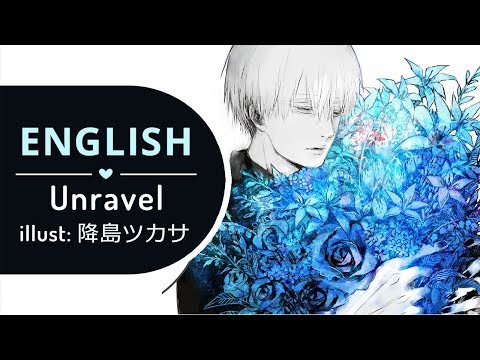Unravel Acoustic Ver. (English) - Tokyo Ghoul √A 【 BriCie & Narutee 】