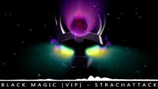 Black Magic [VIP] - StrachAttack [MLPFiM Glitch Hop]
