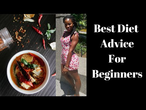 Best diet/Nutrition Advise for Beginners