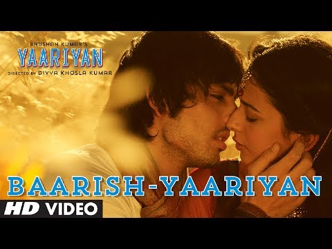 Yaariyan - Baarish - Full Song Video
