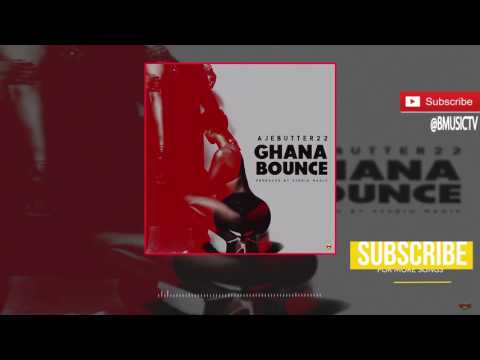 Ajebutter22 - Ghana Bounce (OFFICIAL AUDIO 2017)