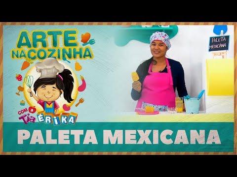 PALETA MEXICANA | Arte na Cozinha com a Tia Érika