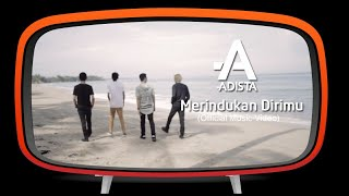 Adista - Merindukan Dirimu (Official Music Video)