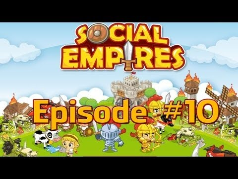 Social Empires - Episode #10 (Soul Mixer)