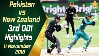 Pakistan Vs New Zealand | 3rd ODI | Highlights | 11 November 2018 | PCB
