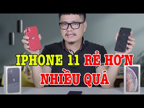 Nghịch lý : iPhone 11 QUÁ RẺ so với iPhone XS Max !