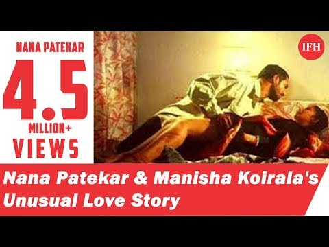 Nana Patekar And Manisha Koirala's Unusual Love  Story | Indian Film History