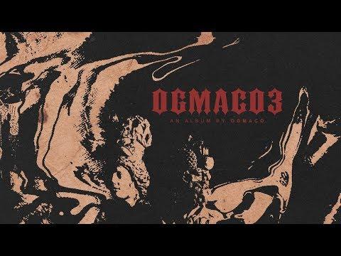 OG Maco - OG Mac Feat. UnoTheActivist (OG Maco 3)