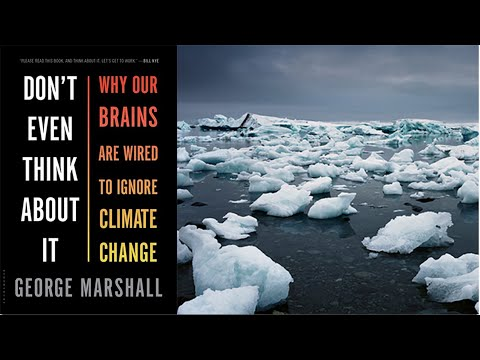 Why People (Still) Deny Climate Change (w/ George Marshall)