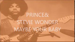 Video 121 / STEVIE WONDER & PRINCE -Maybe Your Baby MP3, 3GP, MP4, WEBM, AVI, FLV Juni 2018