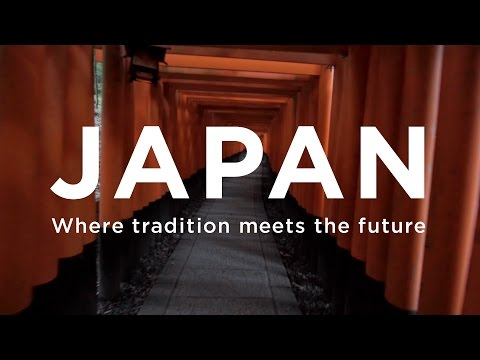 JAPAN - Where tradition meets the future (видео)