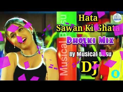 Video DJ* Hata Sawan Ki Ghata(Hello Brother) Full Dholki Mix By Musical Basu 2018 download in MP3, 3GP, MP4, WEBM, AVI, FLV January 2017