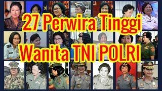 Video 27 Wanita yang Meraih Perwira Tinggi TNI POLRI MP3, 3GP, MP4, WEBM, AVI, FLV Oktober 2018