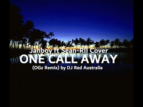 One Call Away (OGz Remix) by DJ Red