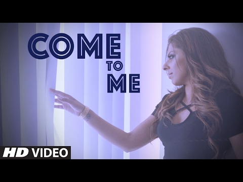 Come To Me Songs mp3 download and Lyrics