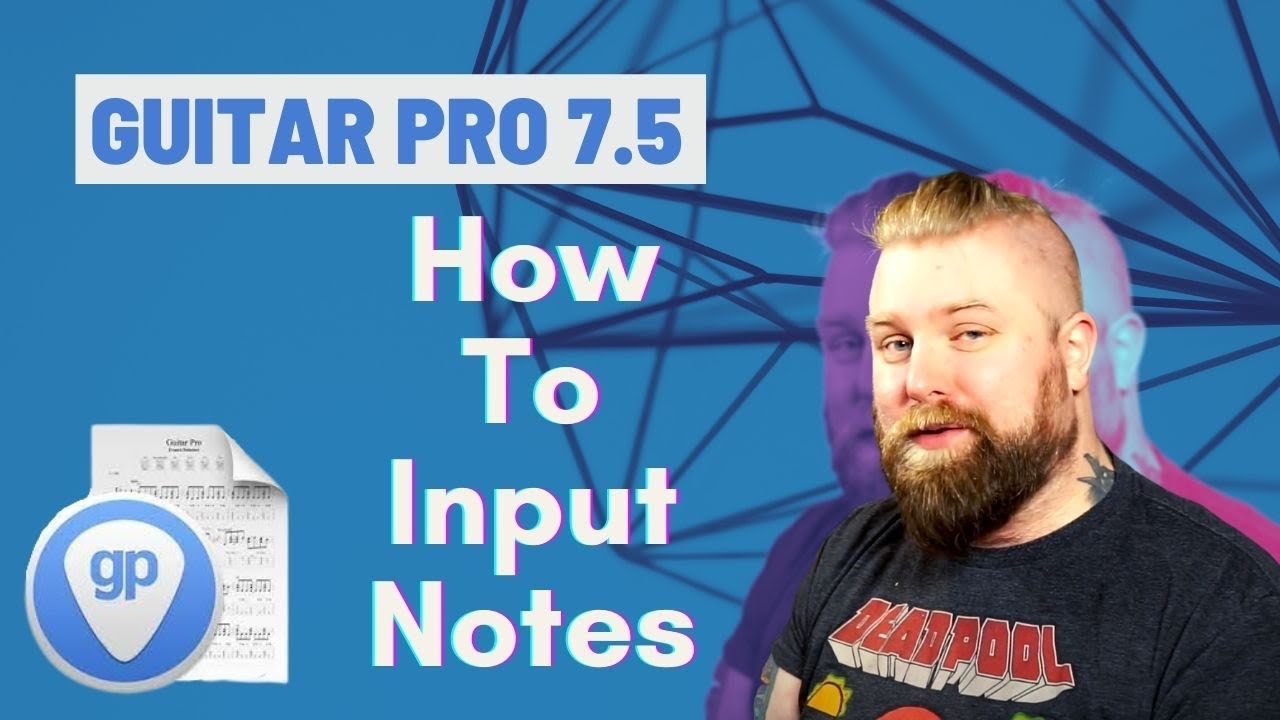 Guitar Pro 7.5 Tutorials – How To Input Notes In Tab For Complete Beginners