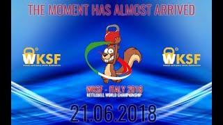 KETTLEBELL WORLD CHAMPIONSHIP 23/06/2018  - PART 2