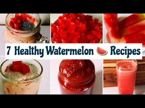 7 Healthy Watermelon/ तरबूज Recipes For Summers | Smoothie, Shakes, Jam, Ice Cream For Weight Loss