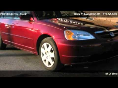 2002 honda civic ex sedan - Route 110 Auto Sales 10 Hemlock St in Dracut, MA 01826 Come test dirve this 2002 Honda Civic EX sedan for sale in Dracut, MA. http://www.route110auto.com The...