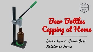 How to Crimp Beer Bottles at Home?