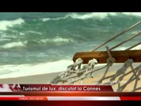Turismul de lux, discutat la Cannes