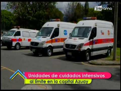 Unidades de cuidados intensivos al límite en la capital Azuaya