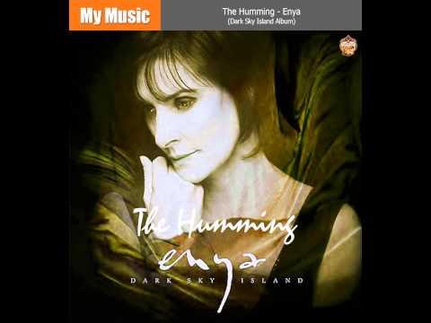 The Humming - Enya (Dark Sky Island Album)