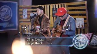 This is My Song Season 2    JIMS WONG - ANGEL HEART