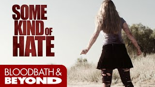 Some Kind of Hate (2015) - Horror Movie Review
