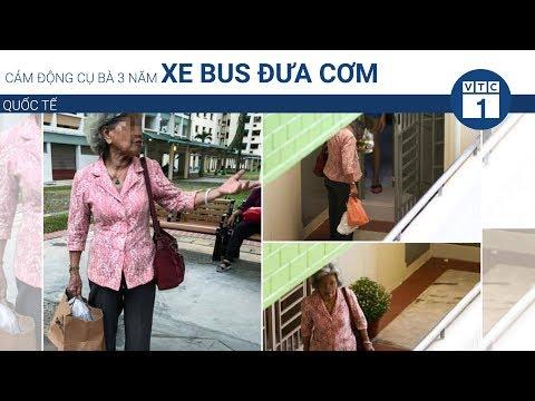 Cảm động cụ bà 3 năm xe bus đưa cơm | VTC1 - Thời lượng: 77 giây.