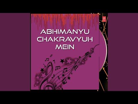 Abhimanyu Chakravyuh Mein