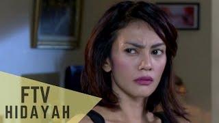 Video FTV Hidayah - Anakku Jahat MP3, 3GP, MP4, WEBM, AVI, FLV Juli 2018